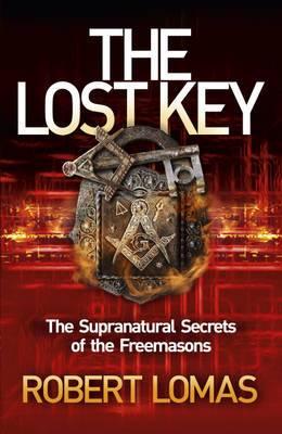 The Lost Key: The Supranatural Secrets of the Freemasons