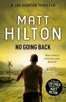 No Going Back: The Seventh Joe Hunter Thriller