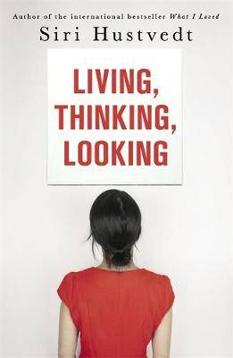 Living, Thinking, Looking