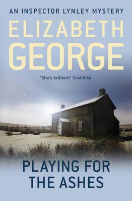 Playing for the Ashes: An Inspector Lynley Novel