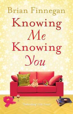 Knowing Me, Knowing You: A funny, touching rom com to everyone's favourite soundtrack