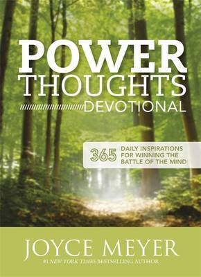 Power Thoughts Devotional: 365 Daily Inspirations for Winning the Battle of Your Mind