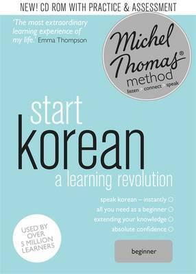 Start Korean (Learn Korean with the Michel Thomas Method)