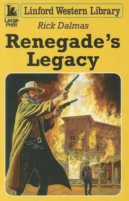 Renegade's Legacy