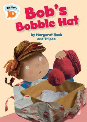 Tiddlers: Bob's Bobble Hat