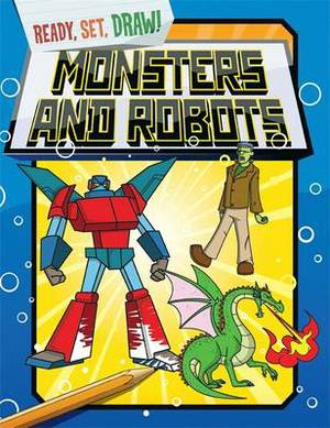 Ready, Set, Draw: Monsters and Robots