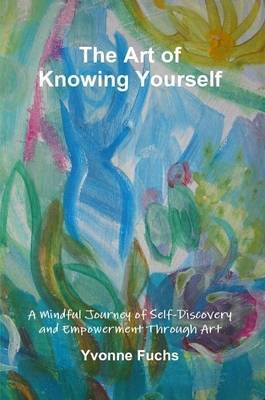 The Art of Knowing Yourself