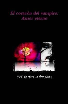 El Corazn del Vampiro: Amor Eterno