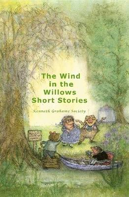 The Wind In The Willows Short Stories (Casewrap Hardcover)
