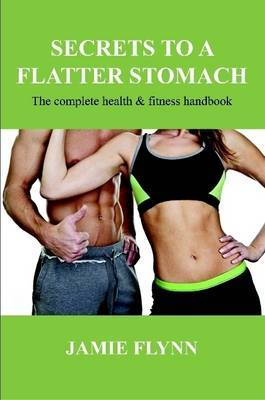 Secrets to a Flatter Stomach