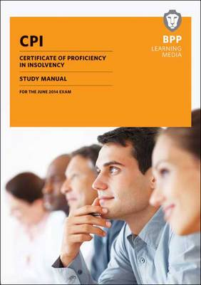 CPI Certificate of Proficiency in Insolvency Study Text: Study Text