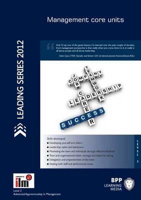 ILM Apprenticeship in Management: Core Units: Combined Workbook