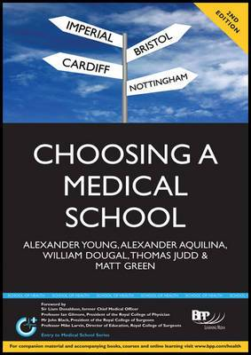 Choosing a Medical School: An Essential Guide to UK Medical Schools: Study Text