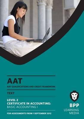AAT - Basic Accounting 1: Study Text (L2)