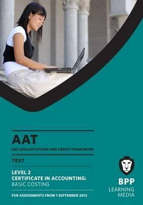 AAT - Basic Costing: Study Text (L2)