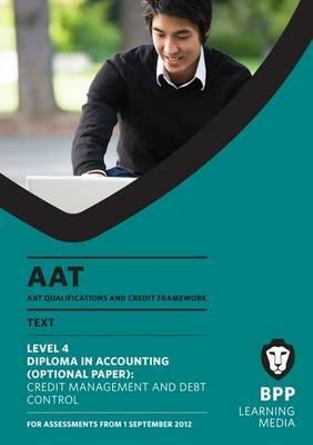 AAT - Credit Management and Control: Study Text (L4O)