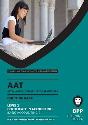 AAT - Basic Accounting 2: Question Bank (L2)