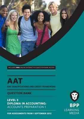 AAT - Accounts Preparation 1: Question Bank (L3)