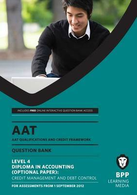 AAT - Credit Management and Control: Question Bank (L4O)
