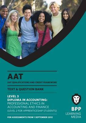 AAT - Professional Ethics in Accounting and Finance: Study Text (L3)