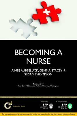 Becoming a Nurse: Study Text
