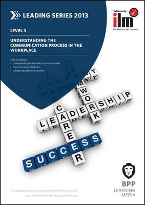 Understanding the Communication Process in the Workplace: Workbook