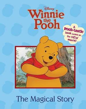 Winnie the Pooh the Movie - Magical Story
