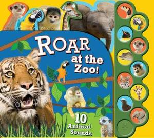 Roar at the Zoo!: 10 Animal Sounds