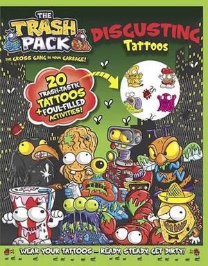 Trash Pack Disgusting Tattoos