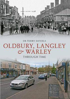 Oldbury, Langley & Warley Through Time