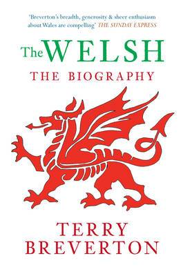 The Welsh The Biography