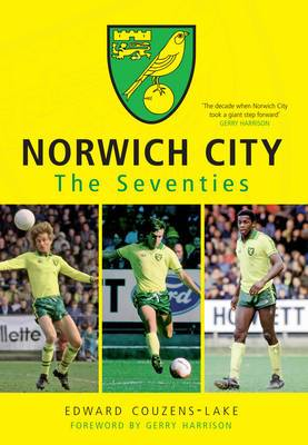 Norwich City The Seventies