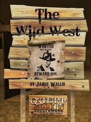 Querp Modern - the Wild West