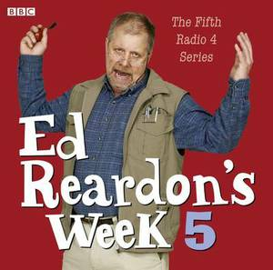 Ed Reardon's Week: The Complete Fifth Series