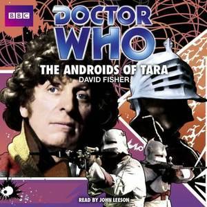 Doctor Who: The Androids of Tara: Classic Audio Original