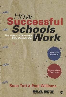 How Successful Schools Work: The Impact of Innovative School Leadership