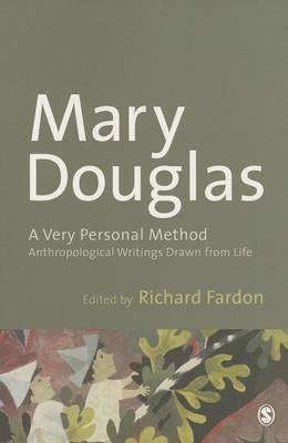 A Very Personal Method: Anthropological Writings Drawn from Life