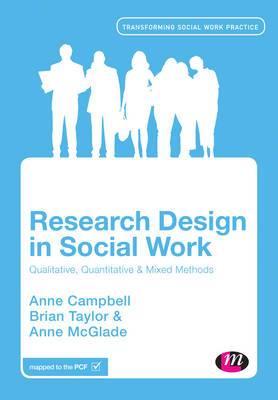 Research Design in Social Work: Qualitative and Quantitative Methods