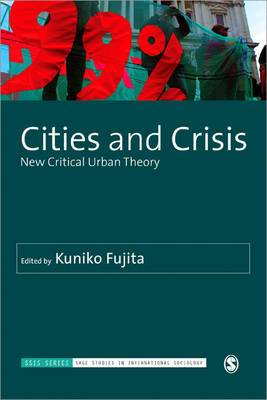 Cities and Crisis: New Critical Urban Theory