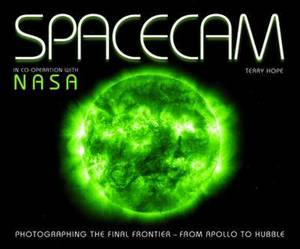Spacecam: Photographing the Final Frontier - From Apollo to Hubble