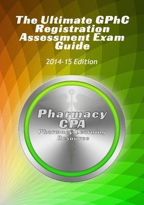 The Ultimate GPhC Registration Assessment Exam Guide