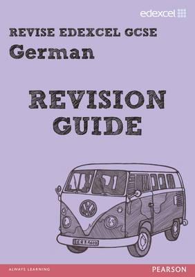 REVISE Edexcel: Edexcel GCSE German Revision Guide