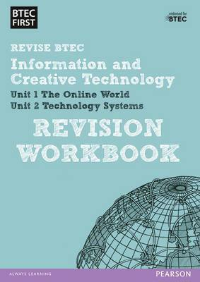 Btec First in I&CT: Revision Workbook