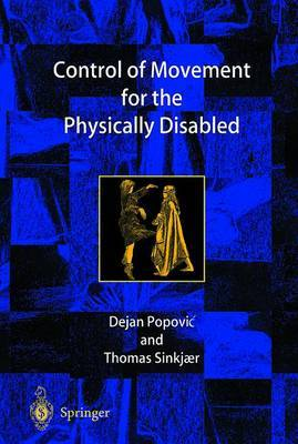Control of Movement for the Physically Disabled: Control for Rehabilitation Technology