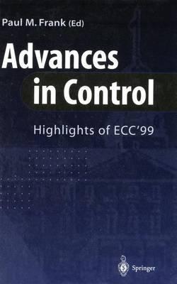 Advances in Control: Highlights of ECC?99