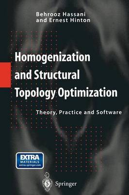 Homogenization and Structural Topology Optimization: Theory, Practice and Software