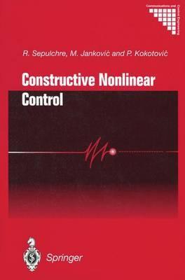 Constructive Nonlinear Control