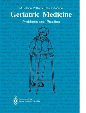 Geriatric Medicine: Problems and Practice