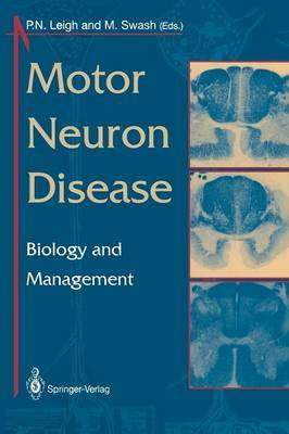 Motor Neuron Disease: Biology and Management
