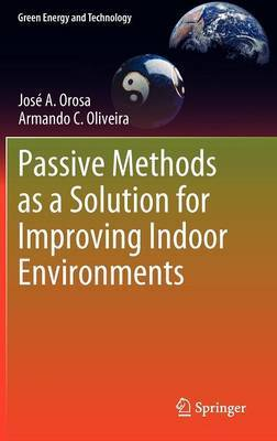 Passive Methods as a Solution for Improving Indoor Environments: 2012